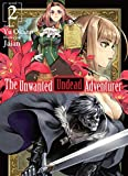 The Unwanted Undead Adventurer: Volume 2 (English Edition)