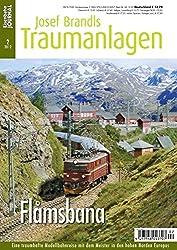 Flamsbana - Eine traumhafte Modellbahnreise in den hohen Norden Europas - Eisenbahn Journal Josef Brandls Traumanlagen 2-2012
