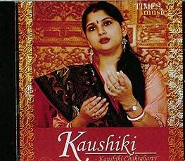 Kaushiki - Kaushiki Chakrabarty
