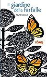 Il giardino delle farfalle. Ediz. illustrata