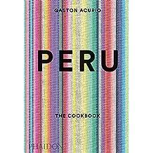 Peru : The Cookbook