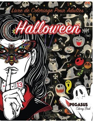Livre de coloriage pour adultes: Halloween (coloriage anti stress, portrait de femmes a colorier, cercueils, citrouilles et chauve-souris)