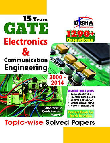 15 Years GATE Electronics Engineering Topic-wise Solved Papers (2000 - 14)