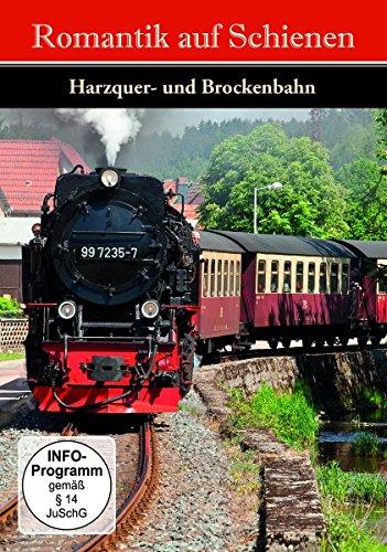 Romantik auf Schienen - Die Harzquer- und Brockenbahn