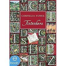 Tintenherz: Band 1 (Tintenwelt-Trilogie)