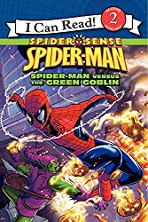 Spider-Man: Spider-Man Versus the Green Goblin (I Can Read Book 2)