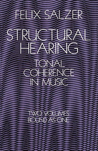 Structural Hearing: Tonal Coherence in Music (Dover Books on Music) by Felix Salzer (1999-01-30)