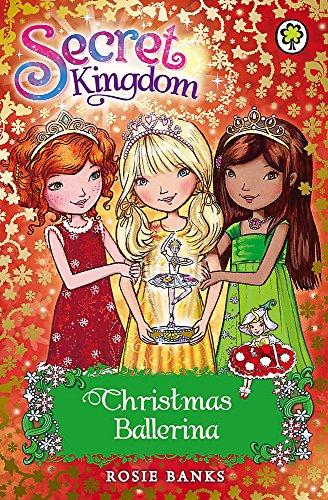Christmas Ballerina: Special 3 (Secret Kingdom)