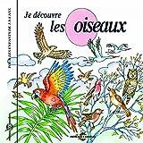 """Afficher """"Je découvre les oiseaux"""""""