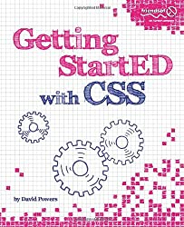 [(Getting Started with CSS )] [Author: David Powers] [Dec-2009]