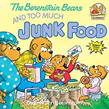 Berenstain Bears Too Much Junk Fd (Berenstain Bears First Time Books)