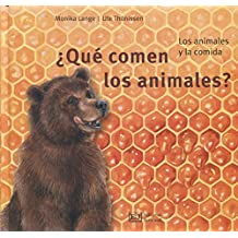 ¿Qué comen los animales? / What Do Animals Eat?: Los Animales Y La Comida