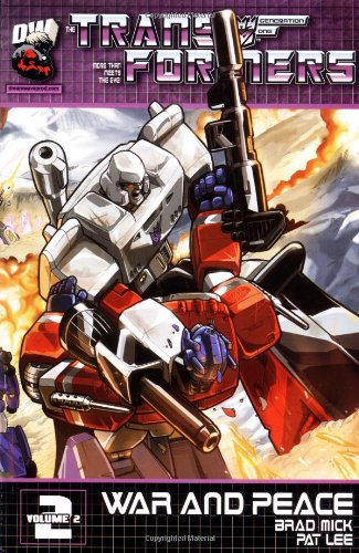 Transformers Generation One: War & Peace (Transformers Generation 1 Vol2)