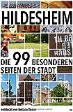 Hildesheim: Die 99 besonderen Seiten der Stadt