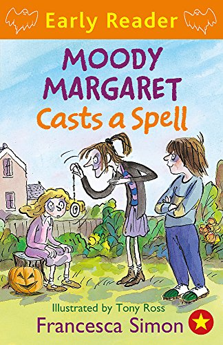Moody Margaret Casts a Spell: Book 18 (Horrid Henry Early Reader)