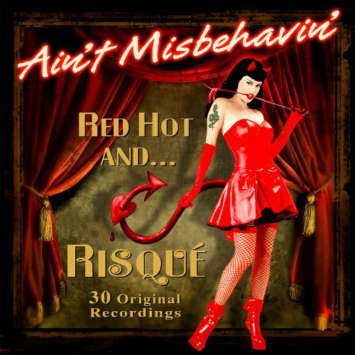 Ain't Misbehavin' - Red Hot An...