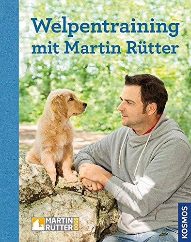 Preisvergleich Produktbild Welpentraining mit Martin Rütter