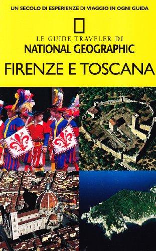 Firenze e la Toscana. Ediz. illustrata