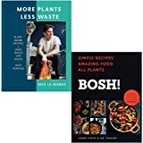 More Plants Less Waste By Max La Manna & BOSH Simple recipes By Henry Firth and Ian Theasby 2 Books Collection Set