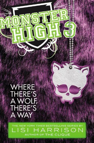Monster High: Where There's a Wolf, There's a Way (High Monster Custom)