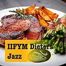 Iifym Dieters Jazz