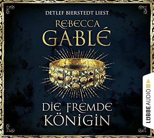 Preisvergleich Produktbild Die fremde Königin: . Historischer Roman. (Otto der Große, Band 2)