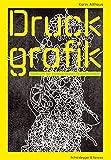 Bild zu: Druckgrafik: Handbuch der künstlerischen Drucktechniken