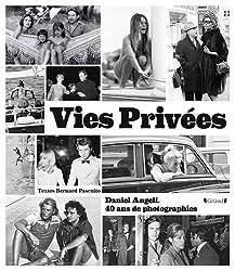 Vies privées - Daniel Angeli, 40 ans de photographie