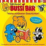 Bussi-Bär: Meine schönsten Geschichten. Ausgewählt aus dem Spiel- und Vorschulmagazin (von Pädagogen empfohlen)
