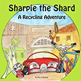 Best Sharpie Kindles - Sharpie the Shard: A Recycling Adventure Review