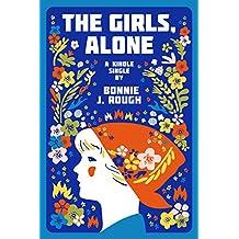 The Girls, Alone: Six Days in Estonia (Kindle Single)