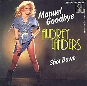Audrey Landers - Manuel Goodbye / Shot Down - Ariola - 105 292-100