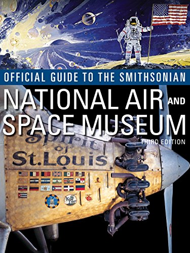 Official Guide to the Smithsonian National Air & Space Museum, Third ed - Air-space Museum