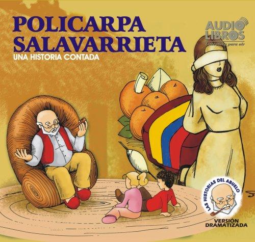 Policarpa Salavarrieta: Una Historia Contada por VARIOUS