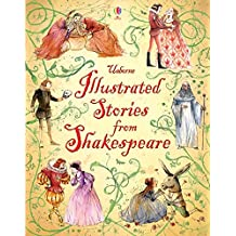 Illustrated Stories from Shakespeare (Illustrated Story Collections)