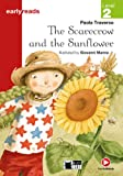 The Scarecrow and the Sunflower. Book + App