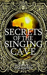 Secrets of the Singing Cave (You Say Which Way)
