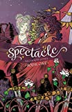 Spectacle, Book One