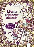 Lisa und die Brombeerprinzessin (3). Viele Törtchen für ein Abenteuer