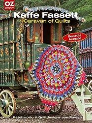 Caravan of Quilts: Patchwork- und Quiltdesigns von Rowan
