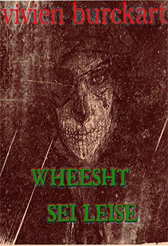 (Wheesht - Sei leise, der Tod lauert in der Dunkelheit)