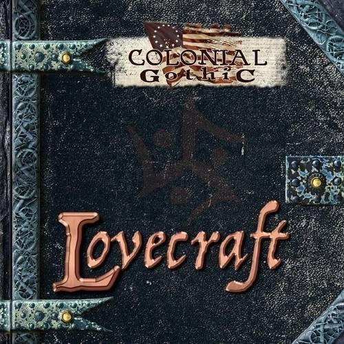 Colonial Gothic: Lovecraft by Graeme Davis (2015-09-01)