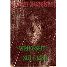 Wheesht - Sei Leise, der Tod lauert in der Dunkelheit: XXL LESEPROBE