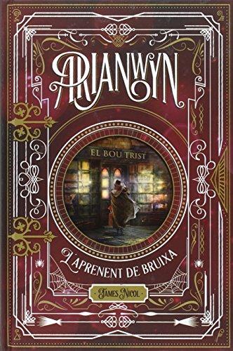 Arianwyn, l'aprenent de bruixa (Narrativa Singular) por James Nicol