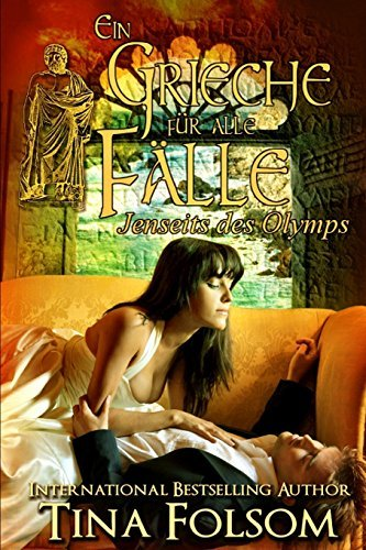 Ein Grieche f??r alle F???lle (Jenseits des Olymps - Buch 1) by Tina Folsom (2016-03-03)