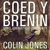 Coed y Brenin [King's Wood]: A Novel for Welsh Learners