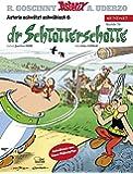 Asterix Mundart Schwäbisch VI: Dr Schtotterschotte