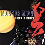 Monster Magnet: Dopes to Infinity (Audio CD)
