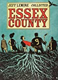 The Complete Essex County by Jeff Lemire (3-Sep-2009) Paperback