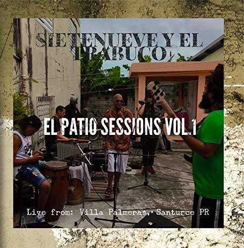 El Patio Sessions, Vol. 1 (Live from Villa Palmeras, Santurce Pr)